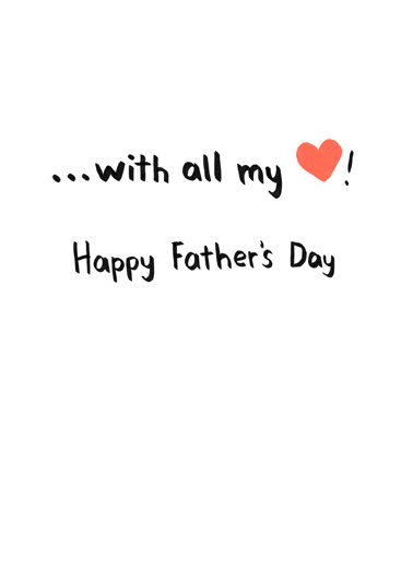 All My Heart FD Father's Day Card Inside