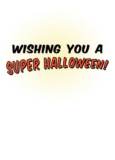 Amazing Superhero Halloween Card Inside