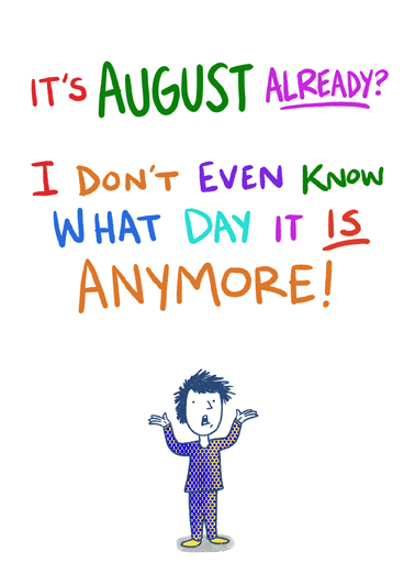 August Already Birthday Card Cover