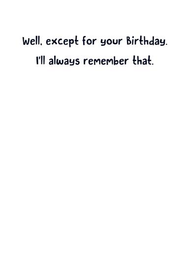 August Already Birthday Card Inside