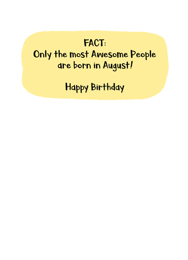 August Bday Facts Birthday Card Inside
