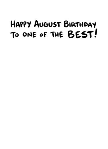 August Best Bday Birthday Card Inside