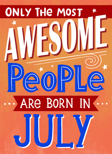Awesome July July Birthday Ecard Cover