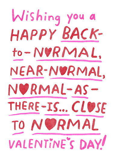 Back to Normal Valentine  Card Cover