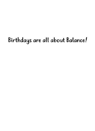 Balance Birthday Card Inside
