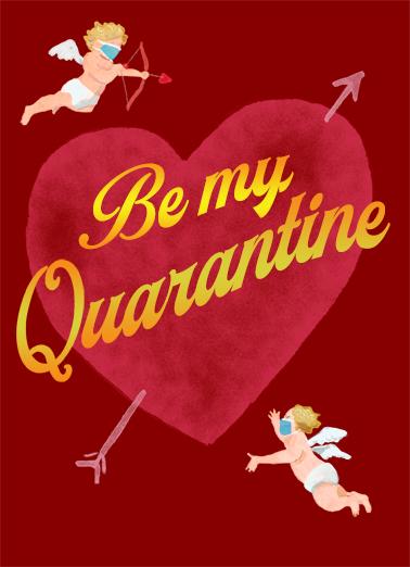 Be My Quarantine Quarantine Card Cover