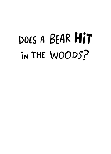Bear Hit Birthday Card Inside