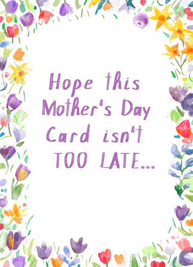 Belated Mothers Day Flowers Mother's Day Card Cover