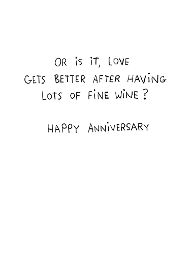 Better Every Year Anniversary Ecard Inside