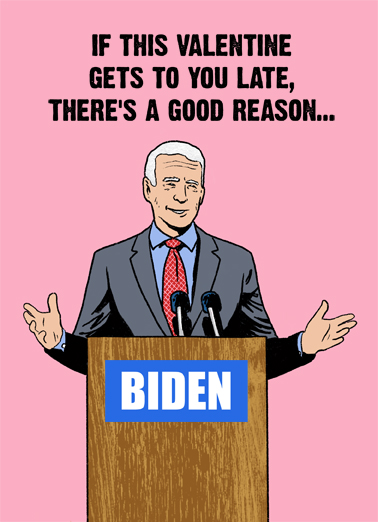 Biden My Time VAL Valentine's Day Card Cover
