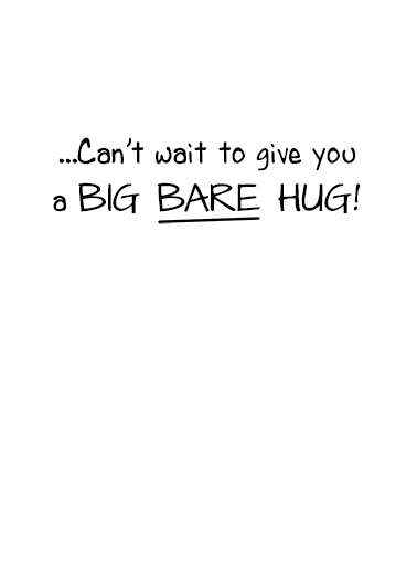 Big Bare Hug Miss You Card Inside