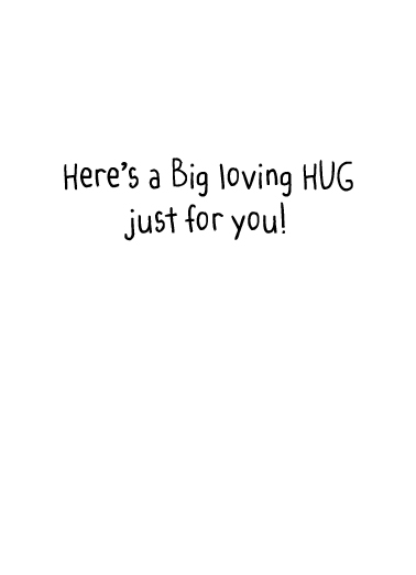 Big Loving Hug Miss You Ecard Inside