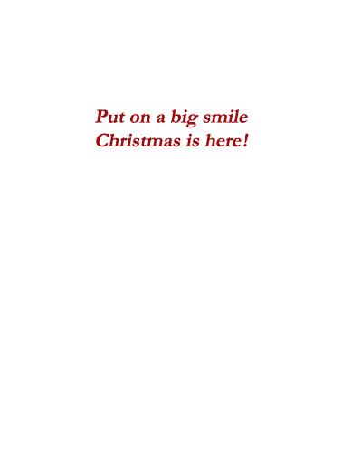 Big Smiles XMAS Christmas Card Inside