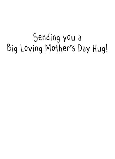 Birthday Hug md Mother's Day Ecard Inside