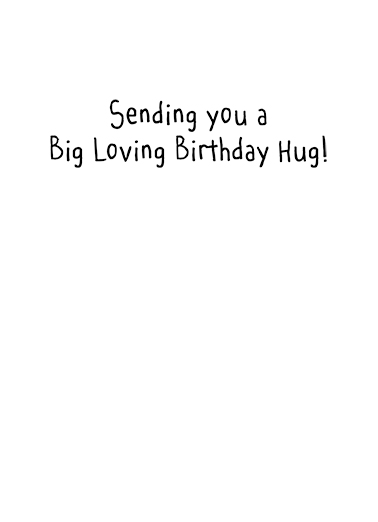 Birthday Hug Birthday Card Inside