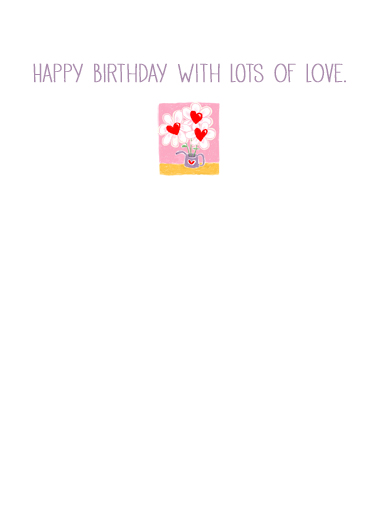 Birthday With Love One from the Heart Card Inside
