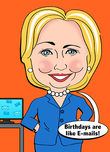 Birthdays are like Emails Hillary Clinton Card Cover
