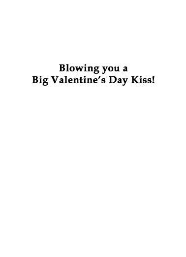 Blowing Kiss (VAL) For Him Ecard Inside