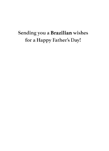 Brazillian Biden Fathers Day Father's Day Card Inside