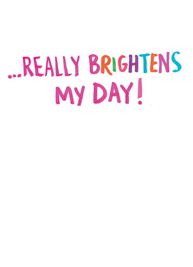 Bright Thoughts Say Hi Card Inside