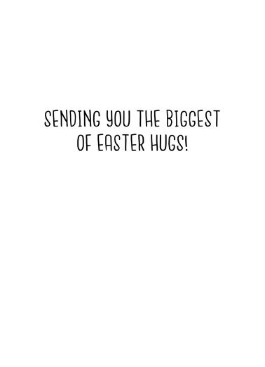 Bunny Hug (Easter) Easter Ecard Inside