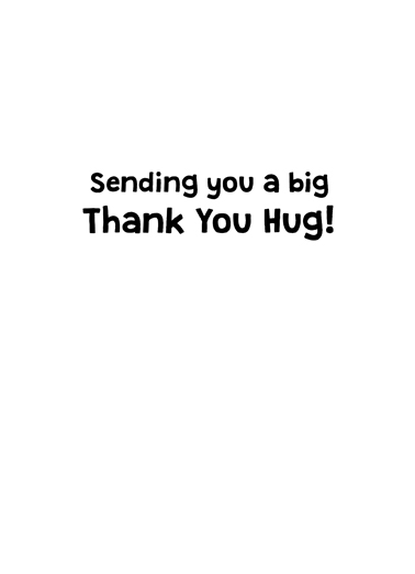 Cat Hug Thank You For Any Time Ecard Inside
