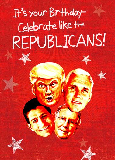 Celebrate Like A Republican Funny Political Ecard Cover