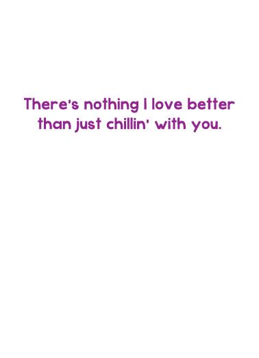 Chillin (LV) Love Ecard Inside