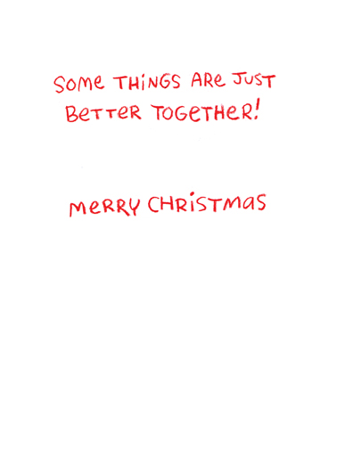 Christmas Better Together Christmas Card Inside
