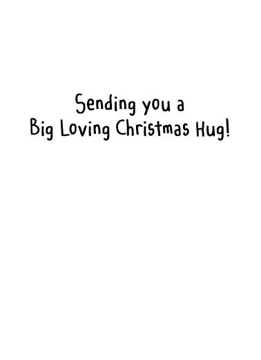 Christmas Hug Christmas Ecard Inside