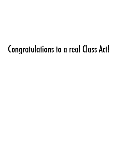 Class Act Graduation Card Inside