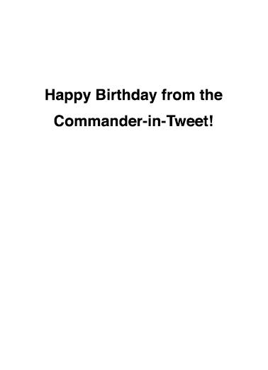 Commander in Tweet White House Ecard Inside