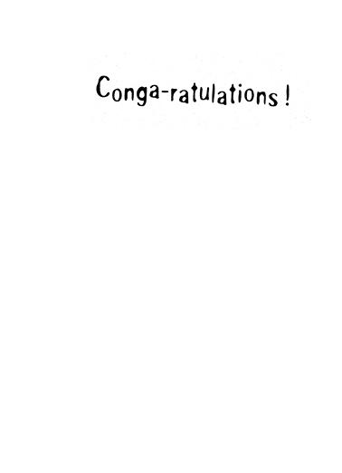 Conga-rats Congratulations Card Inside