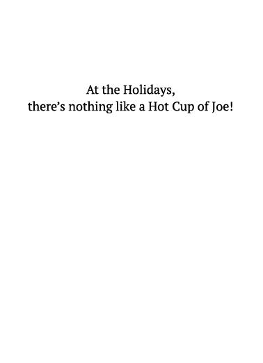 Cup of Joe XMAS Christmas Card Inside