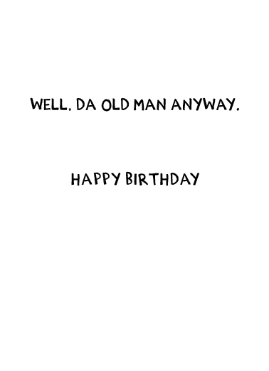 Da Man Birthday Card Inside
