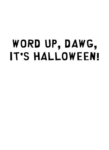 Dawg Halloween Ecard Inside