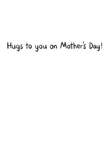 Distanced Hug (MD) Mother's Day Ecard Inside