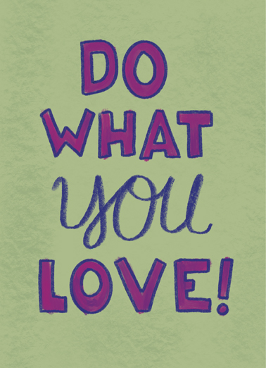 Do What You Love Fart Ecard Cover