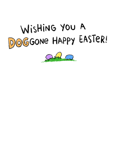 Doggone Easter Easter Card Inside