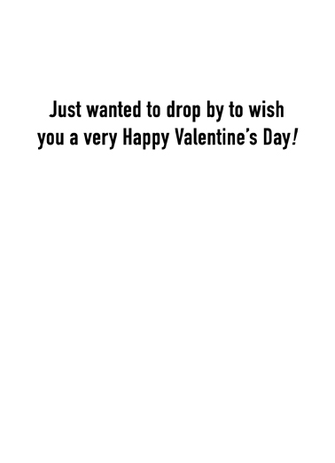 Drive By Val Valentine's Day Card Inside