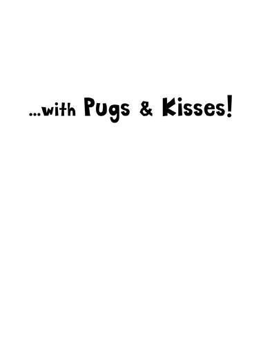 Easter Pugs Kisses Easter Card Inside
