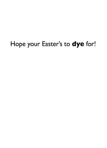 Egg Makeover Easter Ecard Inside