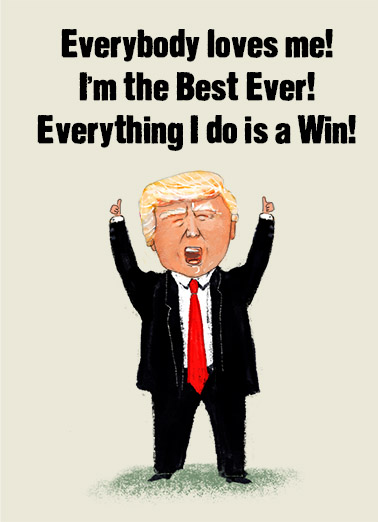 Everybody Loves Me President Donald Trump Ecard Cover