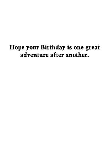Excellent Adventure Birthday Card Inside