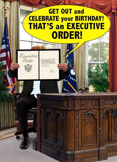 Executive Order Birthday Card Cover