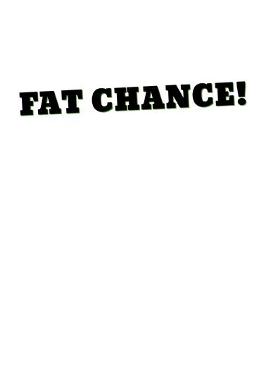 Fat Chance SPD St. Patrick's Day Card Inside
