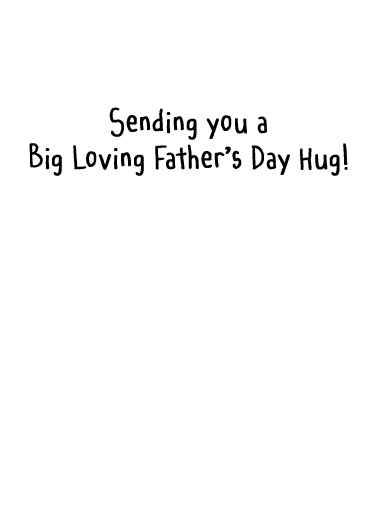 Father's Day Hug Father's Day Card Inside