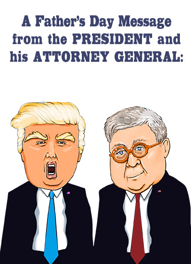 Father's Day Trump Barr Father's Day Card Cover