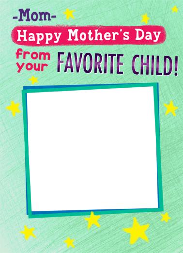 Favorite Child MOM Mother's Day Ecard Cover