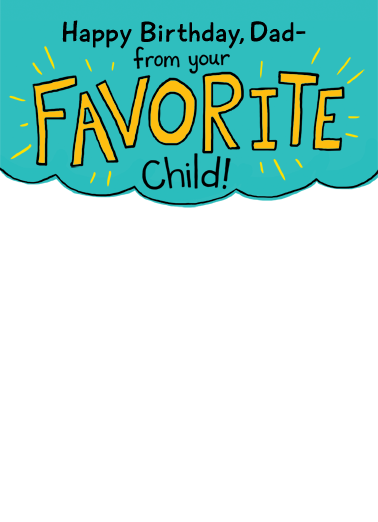 Favorite Child Selfie For Dad Birthday Card Cover